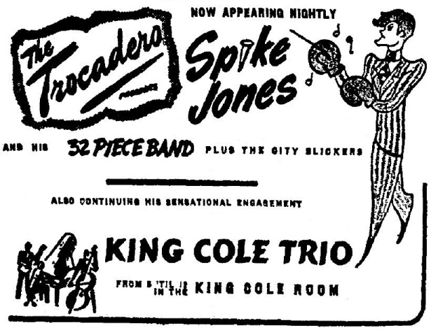 1946 3 23 spike jones nat king cole Trocadero