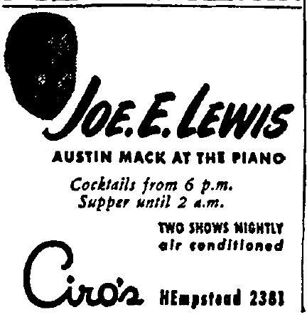 1946 5 4 joe e. lewis at Ciro's May 4 1946