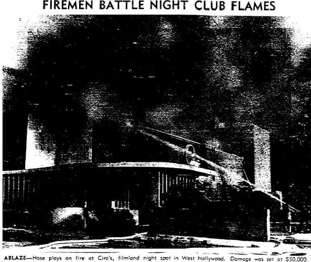 6-28-43 ciro's fire 8433 sunset strip