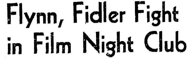 1941 9 22 flynn-fiddler brawl mocambo
