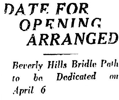sunset blvd bridle path to be dedicated 3-23-1924