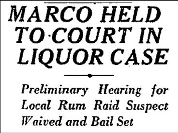 8-24-27-marco-bootlegging-charge