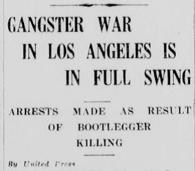 UP Press story about L.A.'s latest gangster war, 7-21-1928