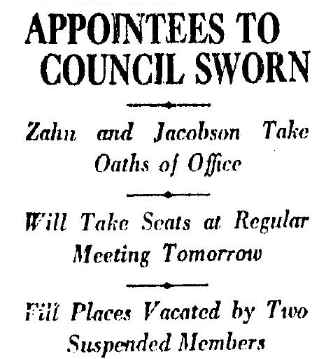 Carl Jacobson takes his seat on the L.A> City Council after the newly elected incumbent is accused of bribery. LAT 9-13-1925