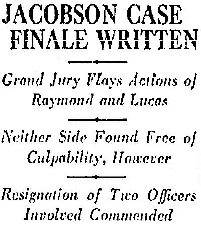 "The ""finale"" in the Jacobson case wasn't quite as ""final"" as the Times may have wished. 1-17-1929."