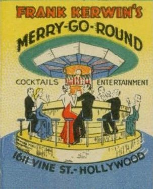 Kerwin's Merry-Go-Round was at 1611 N. Vine in the CBS Radio Playhouse c. 1936-1940.
